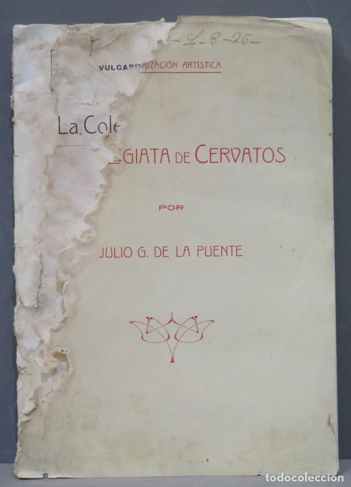 1915.- LA COLEGIATA DE CERVATOS. DE LA PUENTE (Libros Antiguos, Raros y Curiosos - Bellas artes, ocio y coleccion - Arquitectura)
