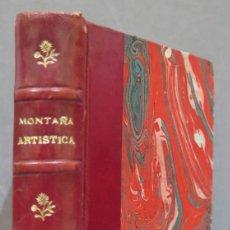 Libros antiguos: 1927.- LA MONTAÑA ARTISTICA. ARQUITECTURA CIVIL ORTIZ DE LA TORRE. Lote 276016348