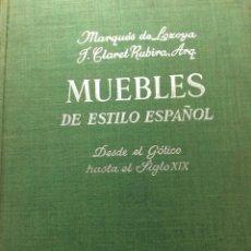 Libros antiguos: MUEBLES DE ESTILO ESPAÑOL. DESDE EL GÓTICO HASTA EL SIGLO XIX CON EL MUEBLE POPULAR,1965. Lote 276043893