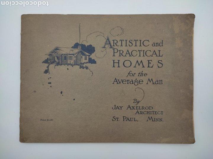 ARTISTIC PRACTICAL HOMES AÑO 1921 PLANOS DE CASAS (Libros Antiguos, Raros y Curiosos - Bellas artes, ocio y coleccion - Arquitectura)