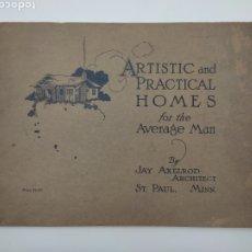 Libros antiguos: ARTISTIC PRACTICAL HOMES AÑO 1921 PLANOS DE CASAS. Lote 276058023