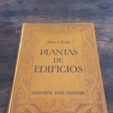 Libros antiguos: 1926 COMPOSICION DE PLANTAS DE EDIFICIOS *PERCY L. MARKS* GUSTAVO GILI - EDITOR. Lote 276633273