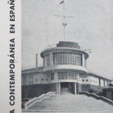 Libros antiguos: ARQUITECTURA CONTEMPORANEA ESPAÑA JAVIER GOERLICH LLÉO, EDARBA, 1934, FRONTON, CLUB NAUTICO. Lote 276636838