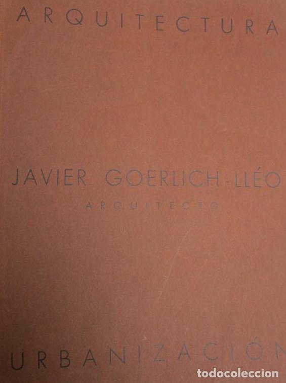 Libros antiguos: ARQUITECTURA CONTEMPORANEA ESPAÑA VALENCIA JAVIER GOERLICH LLÉO, EDARBA, 1934, FRONTON, NAUTICO. - Foto 2 - 276636838