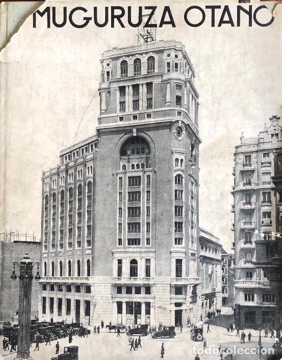MADRID ARQUITECTURA CONTEMPORÁNEA ESPAÑA. MUGURUZA OTAÑO. EDARBA, 1933 (Libros Antiguos, Raros y Curiosos - Bellas artes, ocio y coleccion - Arquitectura)