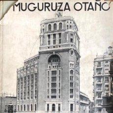 Libros antiguos: ARQUITECTURA CONTEMPORÁNEA ESPAÑA. MUGURUZA OTAÑO. EDARBA, 1933. Lote 276648748