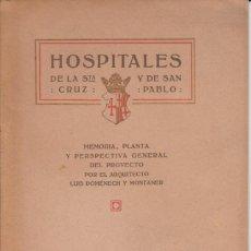 Libros antiguos: MEMORIA DEL PROYECTO DEL HOSPITAL DE LA STA. CRUZ Y SAN PABLO. 1916. (BARCELONA). Lote 277081408