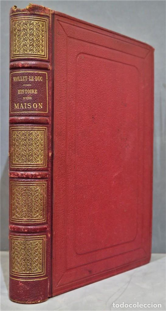 HISTOIRE D'UNE MAISON. VIOLLET- LE-DUC (Libros Antiguos, Raros y Curiosos - Bellas artes, ocio y coleccion - Arquitectura)