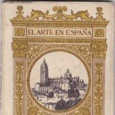 Libros antiguos: EL ARTE EN ESPAÑA: CATEDRAL DE SEGOVIA. Lote 277686298