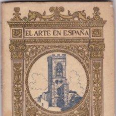 Libros antiguos: EL ARTE EN ESPAÑA: PALENCIA. Lote 277686388