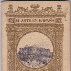 Libros antiguos: EL ARTE EN ESPAÑA: PALACIO REAL DE MADRID. Lote 277686663