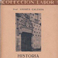 Libros antiguos: ANDRÉS CALZADA: HISTORIA DE LA ARQUITECTURA ESPAÑOLA. Lote 277704898