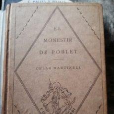 Libros antiguos: EL MONESTIR DE POBLET. CESAR MARTINELL.. Lote 279458813