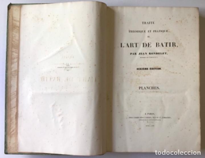 Libros antiguos: TRAITÉ THÉORIQUE ET PRATIQUE DE LART DE BATIR. - RONDELET, Jean y BLOUET, Abel. - Foto 2 - 286788223