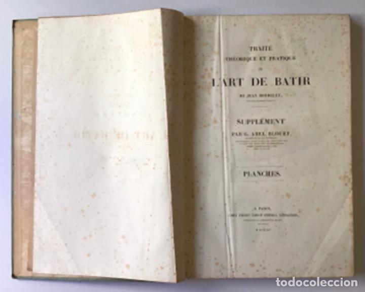 Libros antiguos: TRAITÉ THÉORIQUE ET PRATIQUE DE LART DE BATIR. - RONDELET, Jean y BLOUET, Abel. - Foto 8 - 286788223