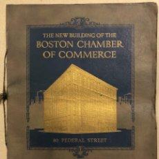 Libros antiguos: THE NEW BUILDING OF THE BOSTON CHAMBER OF COMMERCE (1923). LIBRETO PRESENTACIÓN ARQUITECTOS.. Lote 287110568