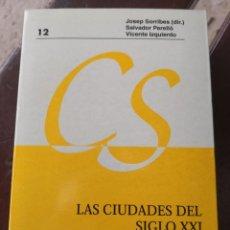 Libros antiguos: LAS CIUDADES DEL SIGLO XXI 21 COLECCIÓN INTER CIENCIAS VARIOS AUTORES ENVÍO 4,99. Lote 287252388