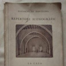 Libros antiguos: MARTORELL, JERONI - REPERTORI ICONOGRÀFIC. LA CASA. INTERIORS - BARCELONA 1923. Lote 287573693