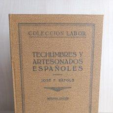 Libros antiguos: TECHUMBRES Y ARTESONADOS ESPAÑOLES. JOSÉ RÁFOLS. COLECCIÓN LABOR, 1930.. Lote 288316233