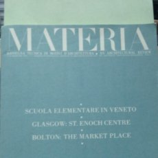 Libros antiguos: MATERIA Nº 3. RESSEGNA TECNICA DI ... (REVISTA DE ARQUITECTURA). TEXTO EN ITALIANO E INGLES. Lote 293553373