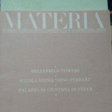 Libros antiguos: MATERIA Nº 1. RESSEGNA TECNICA DI ... (REVISTA DE ARQUITECTURA). TEXTO EN ITALIANO E INGLES. Lote 293559468