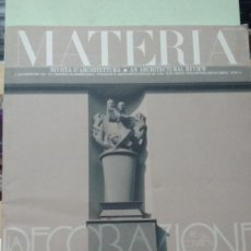 Libros antiguos: MATERIA Nº 9. RESSEGNA TECNICA DI ... (REVISTA DE ARQUITECTURA). TEXTO EN ITALIANO E INGLES. Lote 293560628