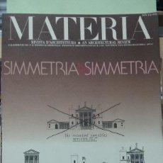 Libros antiguos: MATERIA Nº 10. RESSEGNA TECNICA DI ... (REVISTA DE ARQUITECTURA). TEXTO EN ITALIANO E INGLES. Lote 293573273