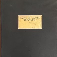 Libros antiguos: CASAS DE CAMPO ESPAÑOLAS - ALFREDO BAESCHLIN 1930. Lote 293880153