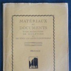 Libros antiguos: ARQUITECTURA. 'MATERIAUX ET DOCUMENTS D´ARCHITECTURE DE SCULPTURE ET...', A. RAGUENET, 1872 A 1914,. Lote 294774903