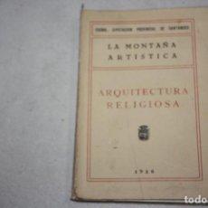 Libros antiguos: ARQUITECTURA RELIGIOSA. AÑO 1926. Lote 295900143
