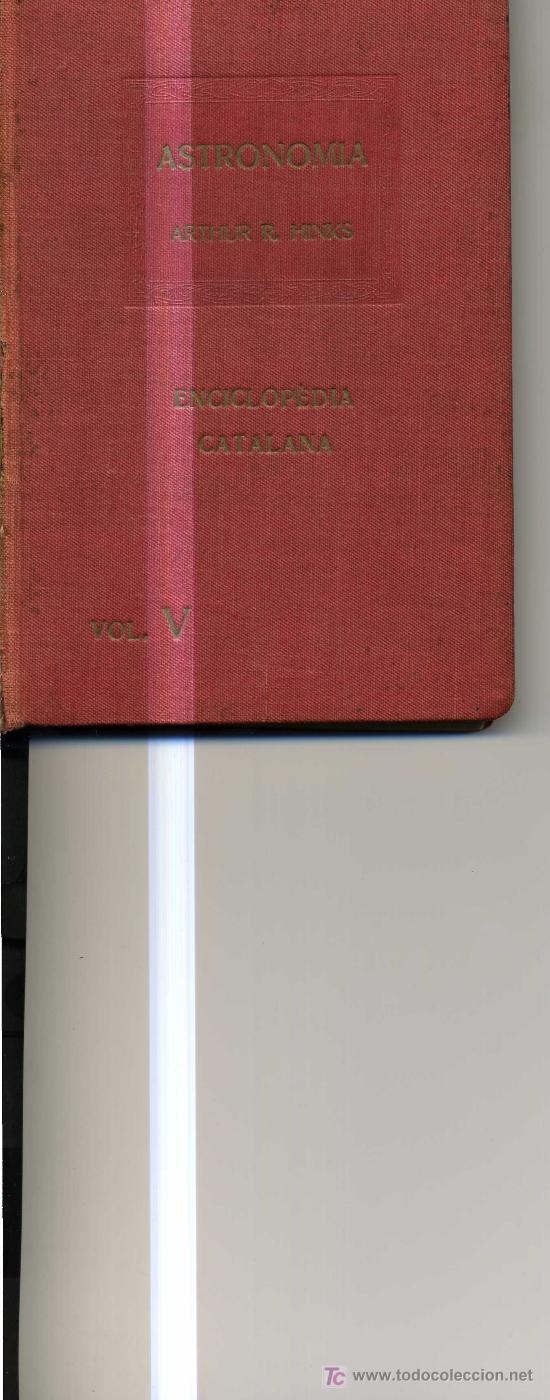 ASTRONOMIA. ARTHUR R.HINKS. BARCELONA. CAMBRIDGE. 1918. (Libros Antiguos, Raros y Curiosos - Ciencias, Manuales y Oficios - Astronomía)