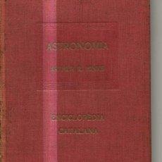 Libros antiguos: ASTRONOMIA. ARTHUR R.HINKS. BARCELONA. CAMBRIDGE. 1918.. Lote 3578612