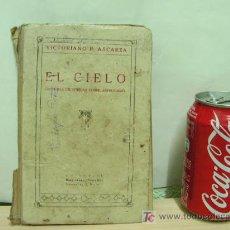 Libros antiguos: EL CIELO, LECTURAS CIENTIFICAS SOBRE ASTRONOMÍA. 1928 EDITORIAL MAGISTERIO ESPAÑOL. Lote 27472475