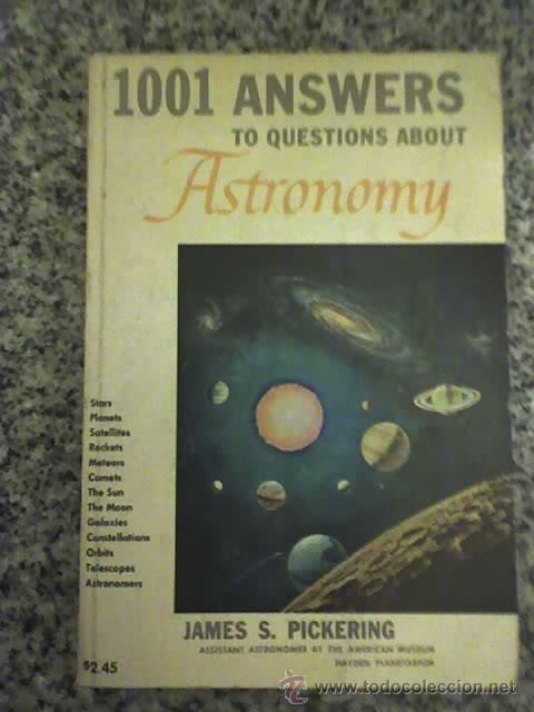 1001 PREGUNTAS Y RESPUESTAS SOBRE ASTRONOMIA, POR JAMES PICKERING (EN INGLÉS) - G&D - NEW YORK (Libros Antiguos, Raros y Curiosos - Ciencias, Manuales y Oficios - Astronomía)