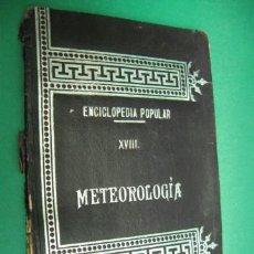 Libros antiguos: ENCICLOPEDIA POPULAR METEOROLOGIA EDI. SOPENA BARCELONA. PP.SG.XX. 79 PAG. MIDE 11 X 16 CM.. Lote 23278966