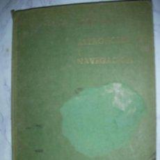 Libros antiguos: ASTRONOMIA Y NAVEGACION. Lote 24239740