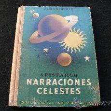 Libros antiguos: ARISTARCO NARRACIONES CELESTES (ALBIN NEANDER) 1936. Lote 26635938