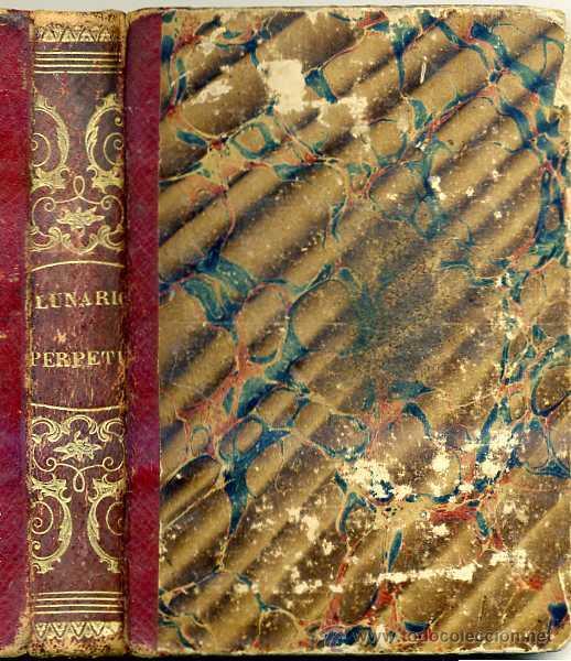 PEDRO ENGUERA : EL NON PLUS ULTRA DEL LUNARIO Y PRONÓSTICO PERPETUO (1857) (Libros Antiguos, Raros y Curiosos - Ciencias, Manuales y Oficios - Astronomía)