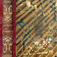 Libros antiguos: PEDRO ENGUERA : EL NON PLUS ULTRA DEL LUNARIO Y PRONÓSTICO PERPETUO (1857) . Lote 26638424