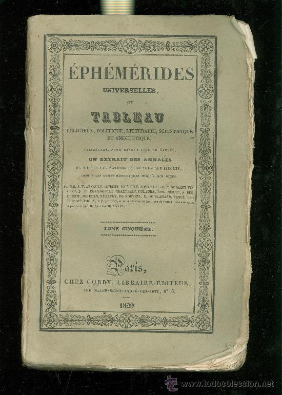 EPHEMERIDES UNIVERSELLES, OU TABLEAU RELIGIEUX, POLITIQUE... 13 TOMOS. PARIS. 21X14. 1828. (Libros Antiguos, Raros y Curiosos - Ciencias, Manuales y Oficios - Astronomía)