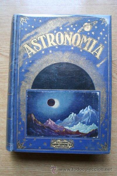 ASTRONOMÍA. COMAS SOLÁ (JOSÉ) (Libros Antiguos, Raros y Curiosos - Ciencias, Manuales y Oficios - Astronomía)