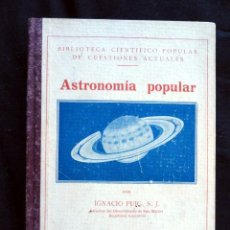 Libros antiguos: ASTRONOMIA POPULAR, POR IGANCIO PUIG, 1936.. Lote 29644597