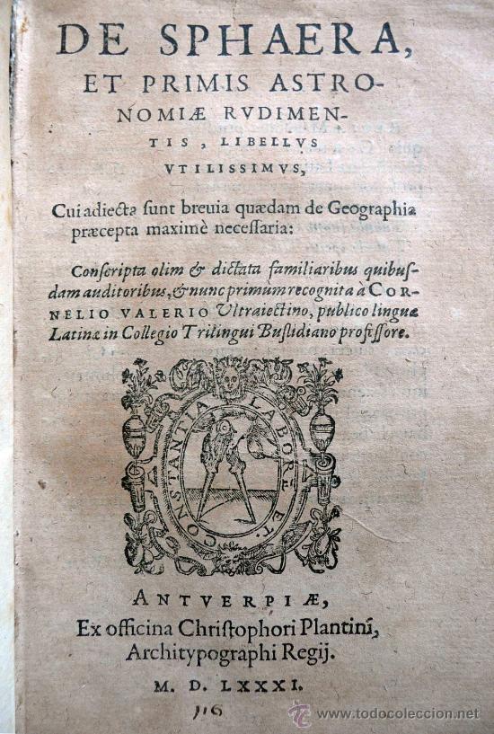 Libros antiguos: DE SPHAERA ET PRIMIS ASTRONOMIAE RUDIMENTIS - PLANTINI AMBERES 1581 - Foto 3 - 30350411