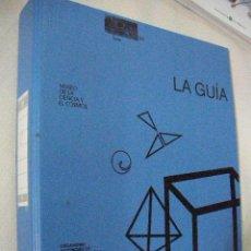 Libros antiguos: LA GUIA DEL MUSEO DE LA CIENCIA Y EL COSMOS DE TENERIFE CON MUCHAS EXPLICACIONES Y EXPERIMENTOS. Lote 30674062