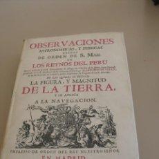 Libros antiguos: OBSERVACIONES ASTRONÓMICAS Y PHISICAS JORGE JUAN Y ANTONIO DE ULLOA FACSIMIL (1978) . Lote 31355149