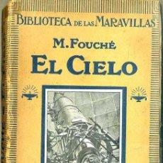 Libros antiguos: FOUCHÉ : EL CIELO (HACHETTE, PARÍS, 1922). Lote 32450701