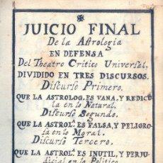 Libros antiguos: M. MARTINEZ. JUICIO DE LA ASTROLOGÍA, EN DEFENSA DEL THEATRO CRÍTICO UNIVERSAL. MANUSCRITO. C. 1727.. Lote 33098188