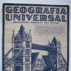 Libros antiguos: GEOGRAFÍA UNIVERSAL - TOMO 1 - EL ESPACIO Y LA TIERRA -DESCRIPCIÓN MODERNA DEL MUNDO -GALLACH- 1928 . Lote 33346538