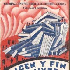 Libros antiguos: ORIGEN Y FIN DEL UNIVERSO - ARTURO FOSAR BAYARRI - VILLAMALA 1933. Lote 34064113