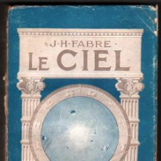 Libros antiguos: 1922 - LE CIEL - J-H.FABRE - ILUSTRACIONES Y LAMINAS - EN FRANCES. Lote 34456174